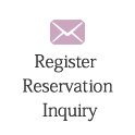 Register / Reservation / Inquiry
